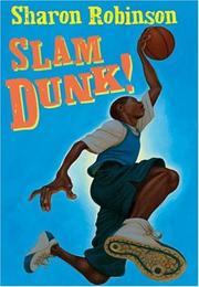 SLAM DUNK! by Sharon Robinson