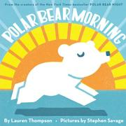 POLAR BEAR MORNING by Lauren Thompson