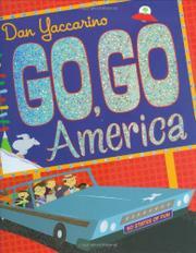 GO, GO AMERICA by Dan Yaccarino