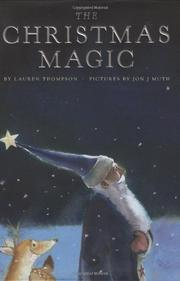 THE CHRISTMAS MAGIC by Lauren Thompson