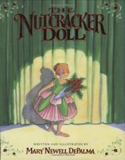THE NUTCRACKER DOLL by Mary Newell DePalma