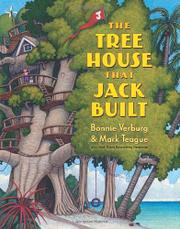 THE TREE HOUSE THAT JACK BUILT by Bonnie Verburg