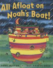 ALL AFLOAT ON NOAH'S BOAT! by Tony Mitton