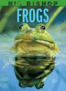 NIC BISHOP FROGS by Nic Bishop