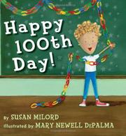 HAPPY 100TH DAY! by Susan Milord