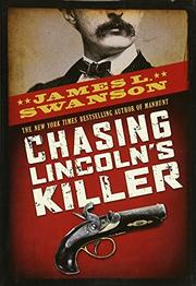 Cover art for CHASING LINCOLN'S KILLER
