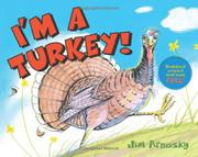 I'M A TURKEY! by Jim Arnosky
