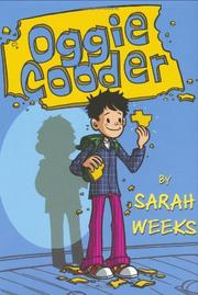 OGGIE COODER by Sarah Weeks