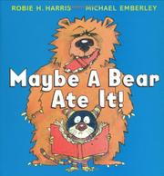 Book Cover for MAYBE A BEAR ATE IT!