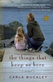 Book Cover for THE THINGS THAT KEEP US HERE