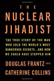 THE NUCLEAR JIHADIST by Douglas Frantz