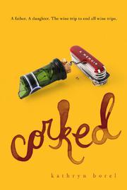 CORKED by Kathryn Borel