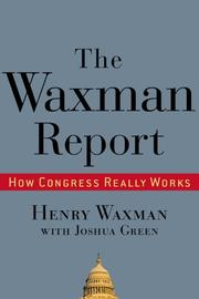 THE WAXMAN REPORT by Henry Waxman