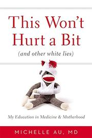 Book Cover for THIS WON'T HURT A BIT (AND OTHER WHITE LIES)