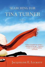 SEARCHING FOR TINA TURNER by Jacqueline E.  Luckett
