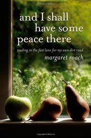 Book Cover for AND I SHALL HAVE SOME PEACE THERE