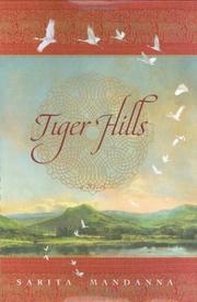 TIGER HILLS by Sarita Mandanna