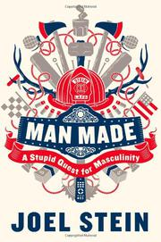 MAN MADE by Joel Stein