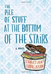Book Cover for THE PILE OF STUFF AT THE BOTTOM OF THE STAIRS