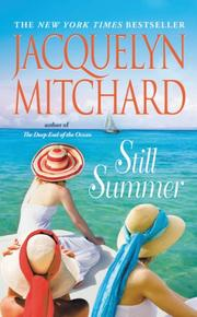 STILL SUMMER by Jacquelyn Mitchard