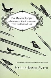 THE MEMOIR PROJECT by Marion Roach Smith