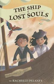 THE SHIP OF LOST SOULS by Rachelle Delaney