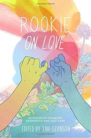 ROOKIE ON LOVE by Tavi Gevinson