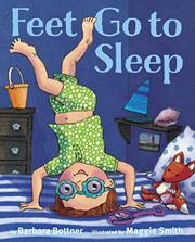 FEET, GO TO SLEEP by Barbara Bottner
