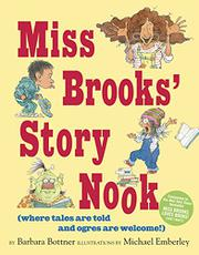 MISS BROOKS' STORY NOOK by Barbara Bottner