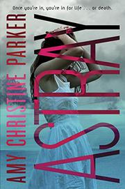 ASTRAY by Amy Christine Parker