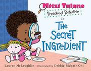 THE SECRET INGREDIENT by Lauren McLaughlin