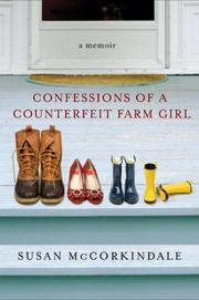 Cover art for CONFESSIONS OF A COUNTERFEIT FARM GIRL
