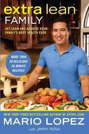 EXTRA LEAN FAMILY by Mario Lopez