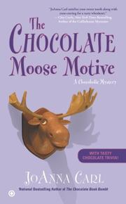 THE CHOCOLATE MOOSE MOTIVE by JoAnna Carl