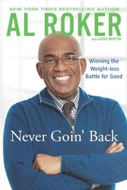 NEVER GOIN' BACK by Al Roker