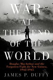 WAR AT THE END OF THE WORLD by James P. Duffy