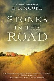 Stones in the Road by E. B. Moore