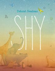 SHY by Deborah Freedman