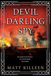 DEVIL DARLING SPY by Matt Killeen