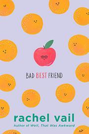 BAD BEST FRIEND by Rachel Vail