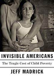INVISIBLE AMERICANS by Jeff Madrick