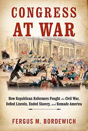 CONGRESS AT WAR by Fergus M. Bordewich