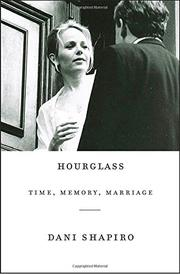 HOURGLASS by Dani Shapiro