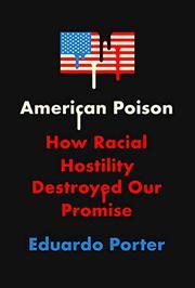 AMERICAN POISON by Eduardo Porter