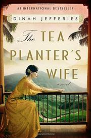 THE TEA PLANTER'S WIFE by Dinah Jefferies