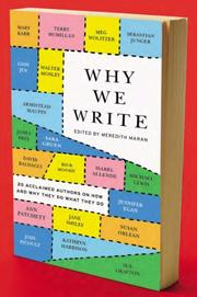 WHY WE WRITE by Meredith Maran