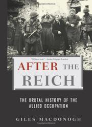 AFTER THE REICH by Giles MacDonogh