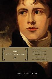 THE PROFLIGATE SON by Nicola Phillips