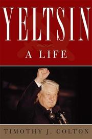 YELTSIN by Timothy J. Colton