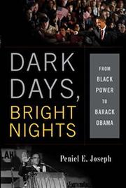 DARK DAYS, BRIGHT NIGHTS by Peniel E. Joseph
